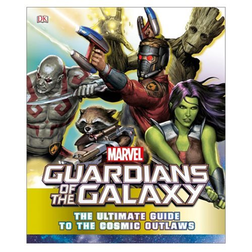 Marvel Guardians of the Galaxy: The Ultimate Guide to the Cosmic Outlaws Hardcover Book