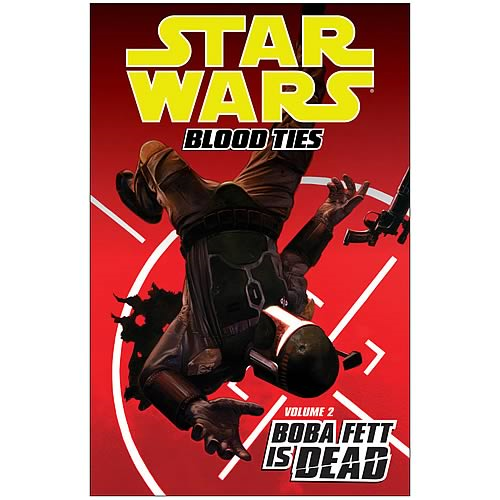 Star Wars Blood Ties Vol. 2 Boba Fett Is Dead Graphic Novel