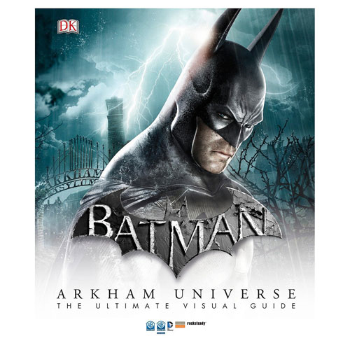 Batman Arkham Universe The Ultimate Visual Guide Hardcover Book