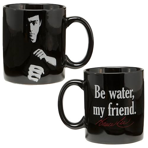Bruce Lee Be Water My Friend Mug
