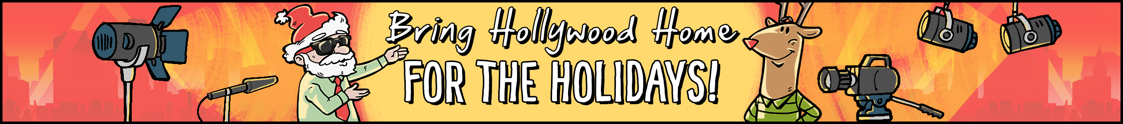 Bring Hollywood Home for the Holidays