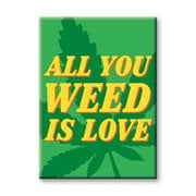 All You Weed Flat Magnet
