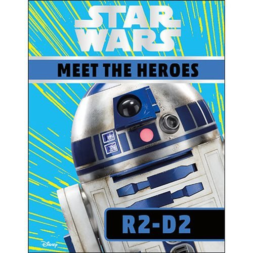 Star Wars Meet the Heroes R2-D2 Hardcover Book