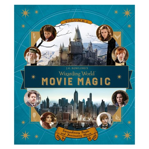 J.K. Rowling's Wizarding World: Movie Magic Volume One: Extraordinary People and Fascinating Places Hardcover Book