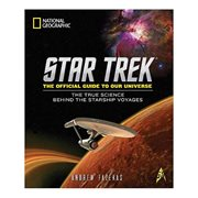 Star Trek The Official Guide to Our Universe: The True Science Behind the Starship Voyages Hardcover Book