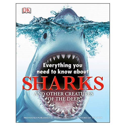 Sharks Everything You Need to Know Hardcover Book