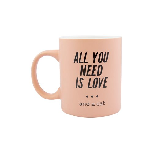 All You Need Is Love and a Cat 11 oz. Mug