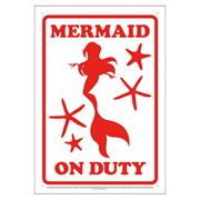 Mermaid on Duty Tin Sign