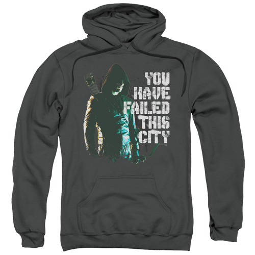 Arrow TV Series You Have Failed This City Hoodie