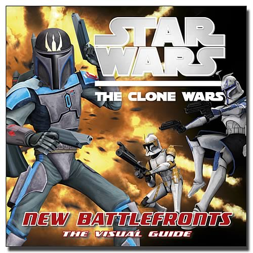 Star Wars Clone Wars New Battlefronts: Visual Guide Book