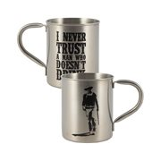 John Wayne Never Trust a Man Who Doesn't Drink Tin Camp Mug