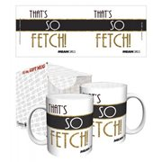 Mean Girls So Fetch 11 oz. Mug