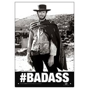 The Good, the Bad and the Ugly Badass Tin Sign