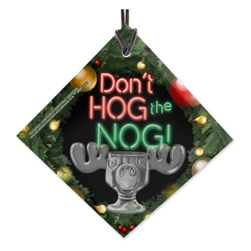 National Lampoon's Christmas Vacation Don't Hog The Nog StarFire Prints Hanging Glass Ornament