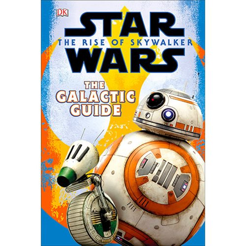 Star Wars: The Rise of Skywalker The Galactic Guide Hardcover Book