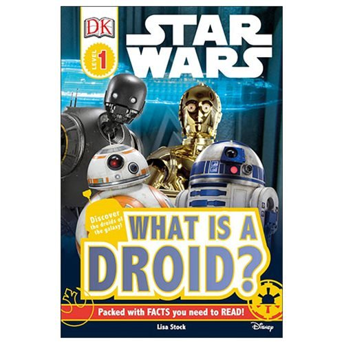 Star Wars What is a Droid? DK Readers 1 Hardcover Book - Entertainment Earth