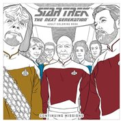 Star Trek: The Next Generation Adult Coloring Book Volume 2--Continuing Missions