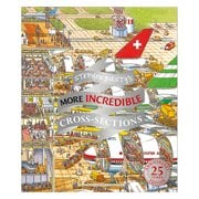 Stephen Biesty's More Incredible Cross-sections Hardcover Book