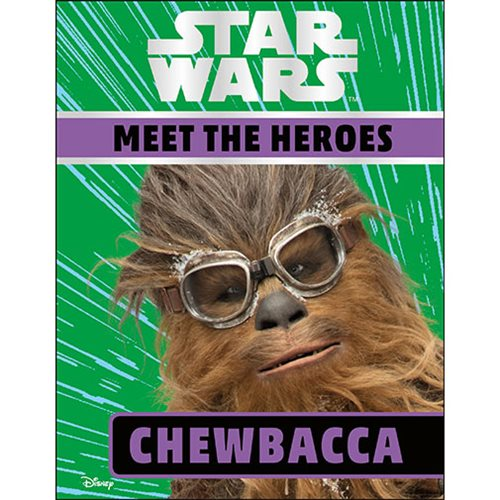 Star Wars Meet the Heroes Chewbacca Hardcover Book