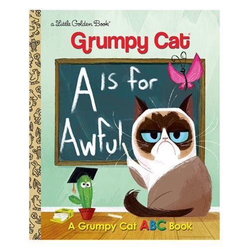 Grumpy Cat A Is for Awful: A Grumpy Cat ABC Book Little Golden Book