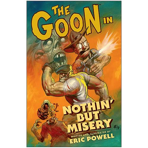 The Goon: Nuthin' But Misery Graphic Novel
