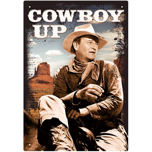 John Wayne Cowboy Up Tin Sign