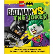 LEGO Batman Batman Vs. The Joker: LEGO DC Super Heroes and Super-villains Go Head to Head Hardcover Book