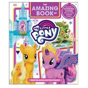 The Amazing Book of My Little Pony Hardcover Book