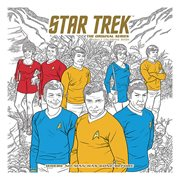 Star Trek: The Original Series Adult Coloring Book Volume 2 - Where No Man Has Gone Before