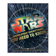 Star Wars: Episode VII -The Force Awakens Absolutely Everything You Need to Know Hardcover Book