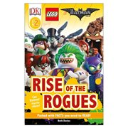 The LEGO Batman Movie: Rise of the Rogues DK Readers 2 Paperback Book
