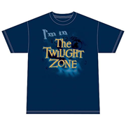 The Twilight Zone I'm In The Twilight Zone T-Shirt