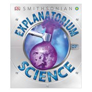 Explanatorium of Science: The Fabulous Celebrations You Won't Want to Miss Hardcover Book