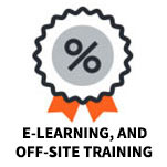 E-LEARNING, AND OFF-SITE TRAINING
