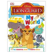 Disney The Lion Guard My World Hardcover Book