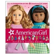 American Girl: Ultimate Visual Guide Hardcover Book