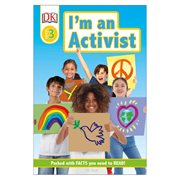 I'm an Activist DK Readers Level 3 Hardcover Book