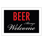 Beer Welcome Tin Sign