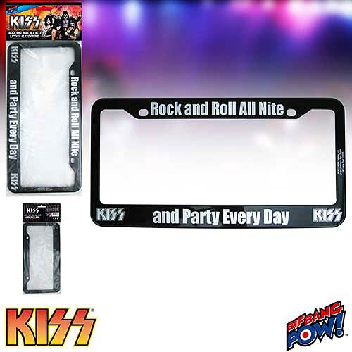 KISS Rock and Roll All Nite and Party Every Day License Plate Frame