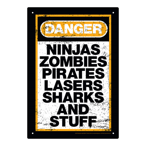 Danger Stuff Tin Sign