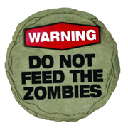 Zombies Warning Do Not Feed the Zombies Stepping Stone