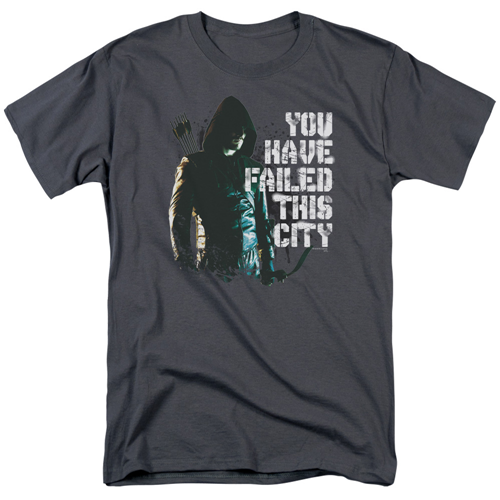 Arrow TV Series You Have Failed This City T-Shirt