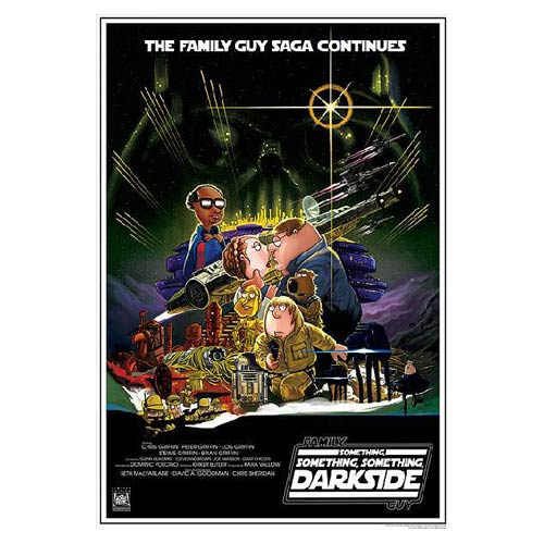 Family Guy Star Wars Something Something Something Darkside Lithograph Print