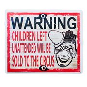 Sold to Circus Warning Sign