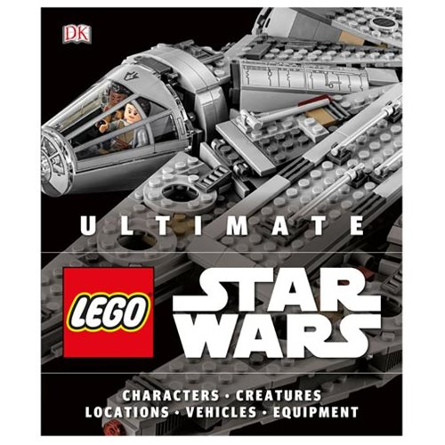 Ultimate LEGO Star Wars: Characters Creatures Locations Vehicles Equipment Hardcover Book