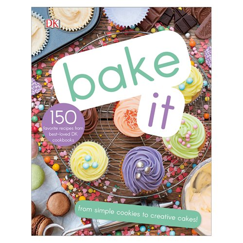 Bake It: More Than 150 Recipes for Kids from Simple Cookies to Creative Cakes! Hardcover Book