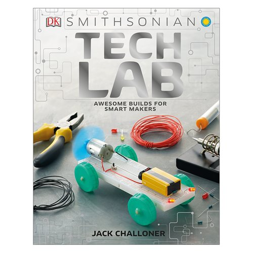 Tech Lab: Awesome Builds for Smart Makers Hardcover Book