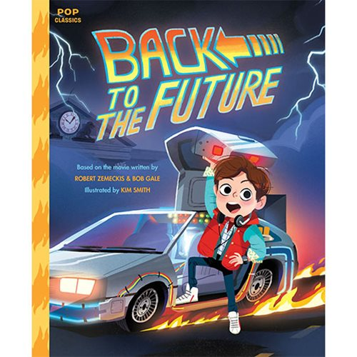 Back to the Future: The Classic Illustrated Storybook Hardcover Book