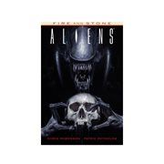 Aliens: Fire and Stone Paperback
