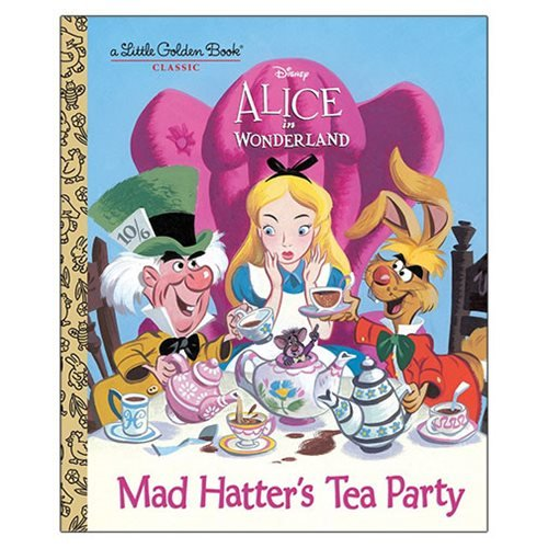 Alice in Wonderland Mad Hatter's Tea Party Little Golden Book